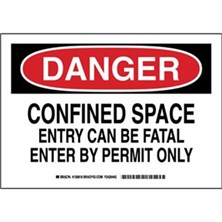 Danger - Confined Space Entry Can Be Fatal Entry By Permit Only Signs