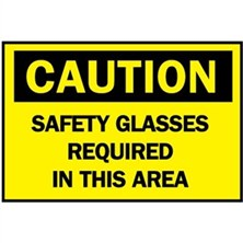 Caution, Safety Glasses Required In This Area