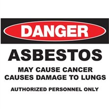 Danger Asbestos, May Cause Cancer Authorized Personnel Only Signs