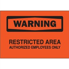 Warning, Restricted Area Authorized Employees Only
