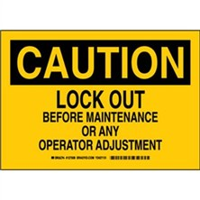 Caution - Lock Out Before Maintenance Or Any Operator Adjustment