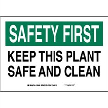 Safety First - Keep This Plant Safe And Clean Signs