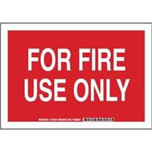 For Fire Use Only Signs