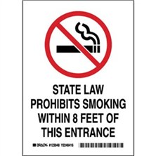 State Law Prohibits Smoking Within 8 Feet Of This Entrance Signs