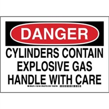 Danger - Cylinders Contain Explosive Gas Handle With Care Signs