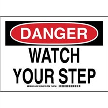 Danger - Watch Your Step Signs