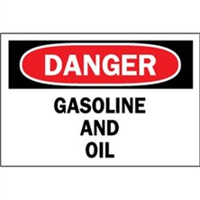 Danger, Gasoline And Oil