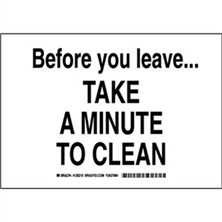 Before You Leave Take A Minute To Clean Signs