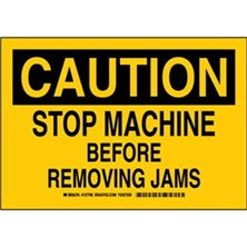Caution - Stop Machine Before Removing Jams Signs