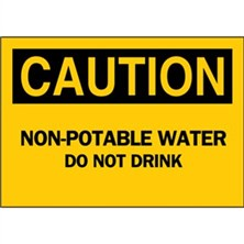 Caution, Non-potable Water Do Not Drink