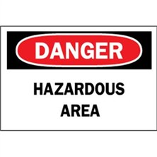 Danger, Hazardous Area