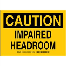 Caution - Impaired Headroom Signs