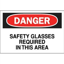 Danger, Safety Glasses Required In This Area