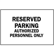 Reserved Parking Authorized Personnel
