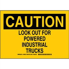 Caution - Look Out For Powered Industrial Trucks Signs