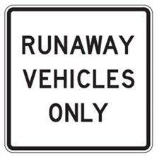 Runaway Vehicle Only