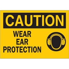 Caution, Wear Ear Protection (With Picto)