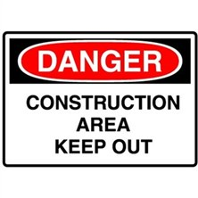 Danger, Construction Area Keep Out