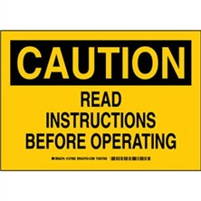 Caution - Read Instructions Before Operating Signs