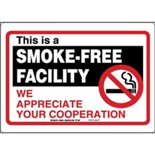 This Is A Smoke-Free Facility We Appreciate Your Cooperation Signs