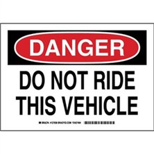 Danger - Do Not Ride This Vehicle Signs