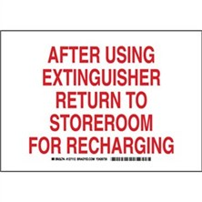 After Using Extinguisher Return To Storeroom For Recharging Signs
