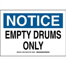 Notice - Empty Drums Only Signs