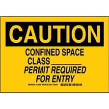 Caution - Confined Space Class __ Permit Required For Entry Signs