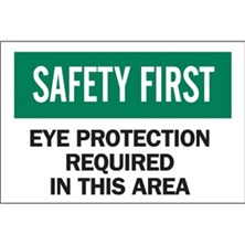Safety First, Eye Protection Required In This Area