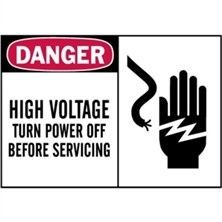 Danger, High Voltage Turn Power Off Before Servicing