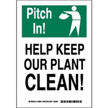 Pitch In! Help Keep Our Plant Clean! Signs