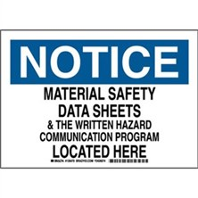Notice - Material Safety Data Sheets And The Written Hazard Communication Program Located Here Signs