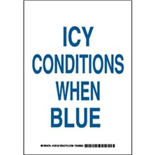 Icy Conditions When Blue Signs