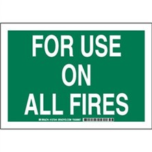 For Use On All Fires Signs