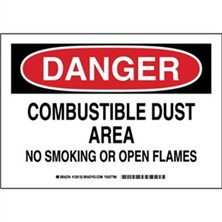 Danger - Combustible Dust Area No Smoking Or Open Flame Signs