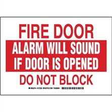 Fire Door Alarm Will Sound If Door Is Opened Do Not Block Signs