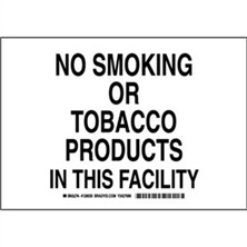 No Smoking Or Tobacco Products In This Facility Signs