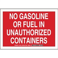 No Gasoline Or Fuel In Unauthorized Containers Signs