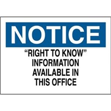 Notice, Right To Know` Information Available In This Office