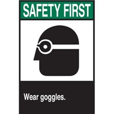 Safety First, Wear Goggles (With Picto)