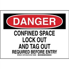 Danger - Confined Space Lock Out And Tag Out Required Before Entry Signs
