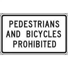 Pedestrians And Bicycles Prohibited