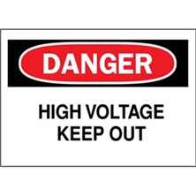 Danger, High Voltage Keep Out