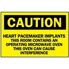 Caution, Heart Pacemaker Implants This Room Contains An Operating Microwave Oven This Oven Can Cause