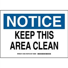 Notice - Keep This Area Clean Signs