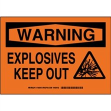 Warning - Explosives Keep Out Signs