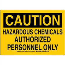 Caution - Hazardous Chemicals Authorized Personnel Only Signs