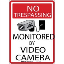 No Trespassing - Monitored By Video Camera Signs