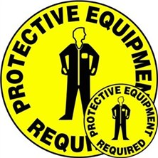 Protective Equipment Required Signs