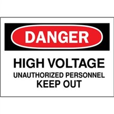 Danger, High Voltage Unauthorized Personnel Keep Out